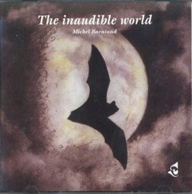 The Inaudible World double CD