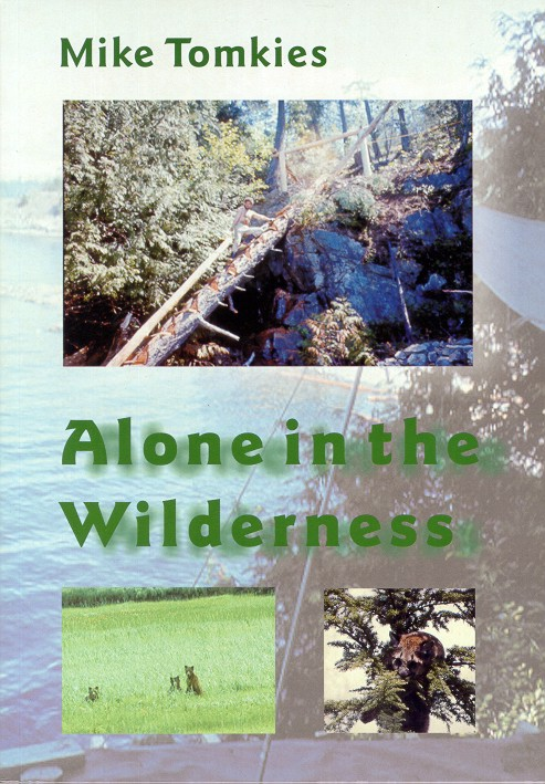 Alone in the Wilderness, Mike Tomkies