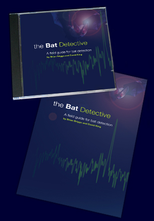 The Bat Detective, A Field Guide for Bat Detection