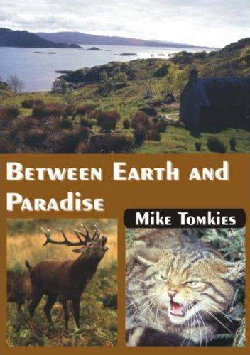 Between Earth and Paradise, Mike Tomkies
