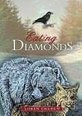 Eating Diamonds, Loren Cruden