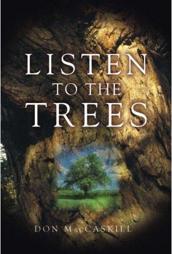 Listen to the Trees, Don MacCaskill