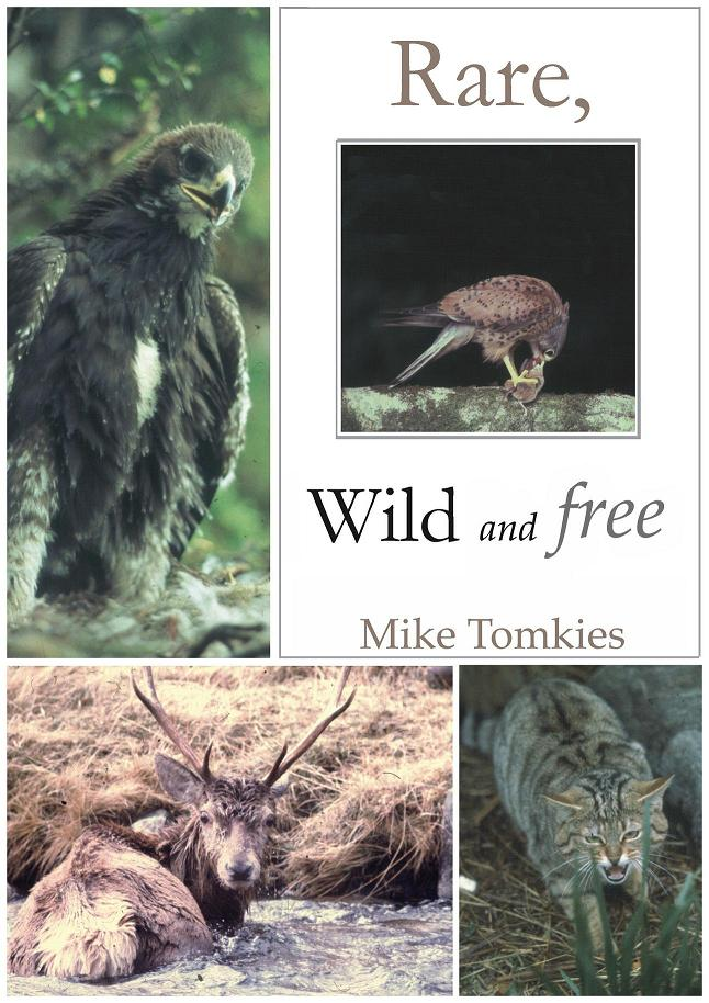 Rare, Wild and Free, Mike Tomkies
