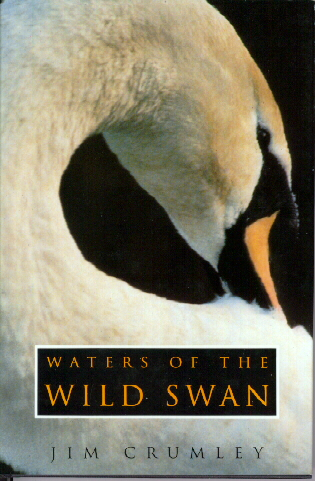 Waters of the Wild Swan, Jim Crumley