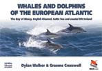 Whales and Dolphins of the European Atlantic (2nd Edition)