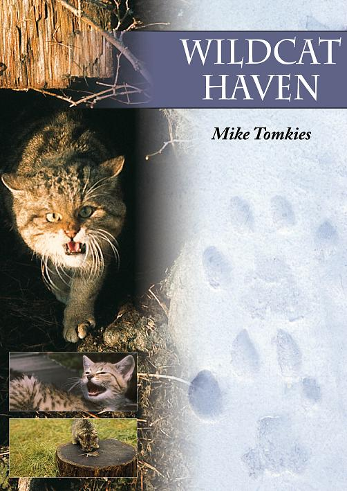 Wildcat Haven, Mike Tomkies